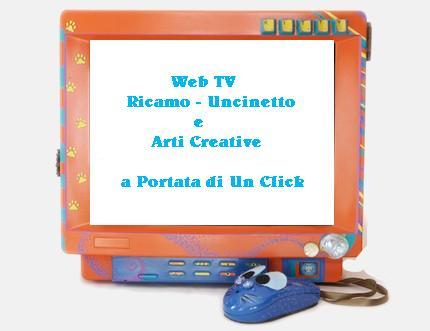 WebTV - Ricamo - Uncinetto e Arti Creative